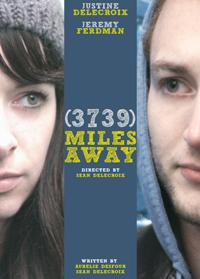 Film: (3739) Miles Away de Sean Delecroix