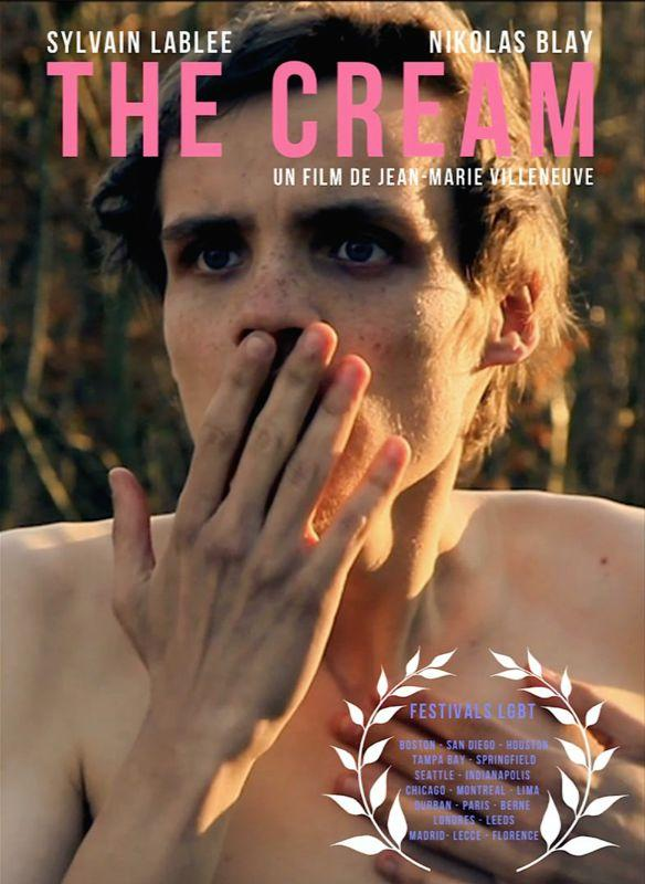 Film: THE CREAM de jean-marie villeneuve