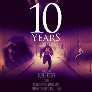 Film: 10 YEARS de Olivier Kissita