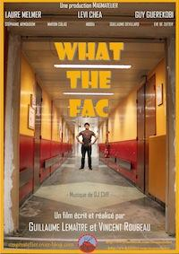Film: WHAT THE FAC de Magmatelier