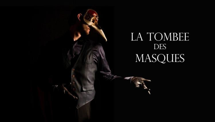 Film: LA TOMBEE DES MASQUES de Hugo LE GOURRIEREC