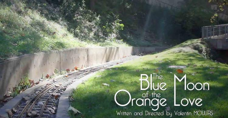 Film: The Blue Moon of the Orange Love de Valentin Moulias