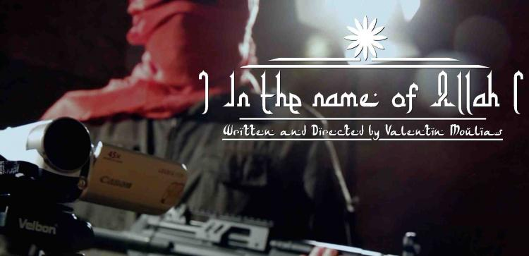 Film: In the name of Allah de Valentin Moulias