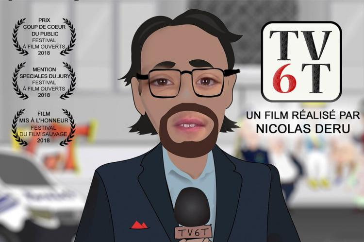 Film: TV6T de Nicolas Deru