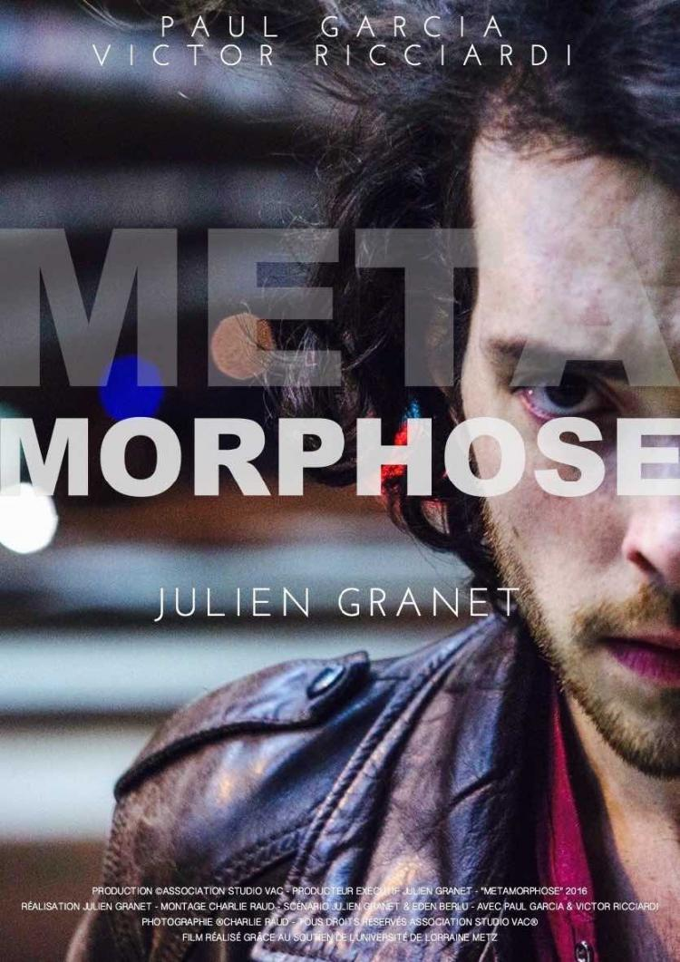 Film: Metamorphose de Julien Granet